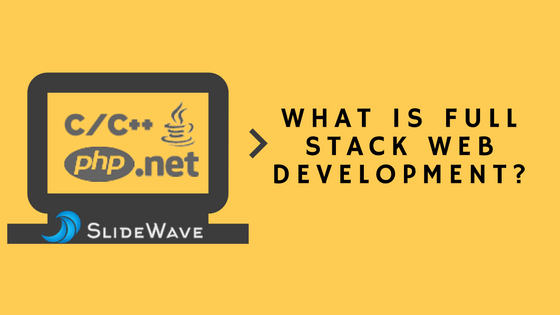 What is Full Stack Web Development?